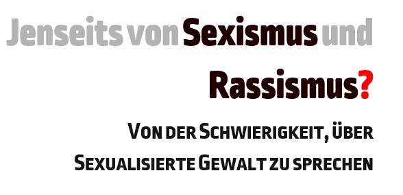 Jenseits von Sexismus und Rassismus?
